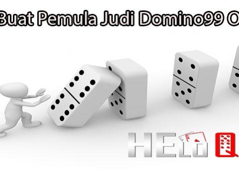 Tips Buat Pemula Judi Domino99 Online